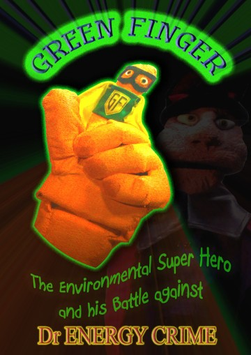 Green Finger the Environmental Super Hero Puppet Show